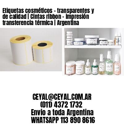 Etiquetas cosméticos - transparentes y de calidad | Cintas ribbon - impresión transferencia térmica | Argentina