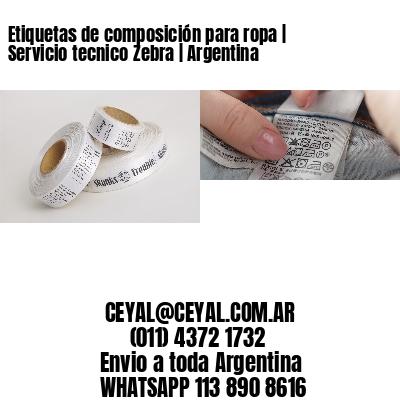 Etiquetas de composición para ropa | Servicio tecnico Zebra | Argentina