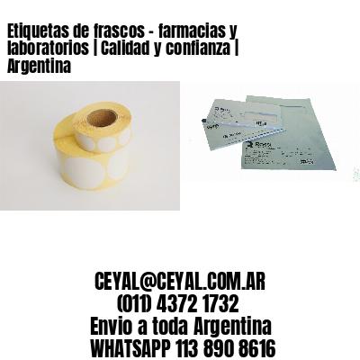 Etiquetas de frascos - farmacias y laboratorios   Calidad y confianza   Argentina