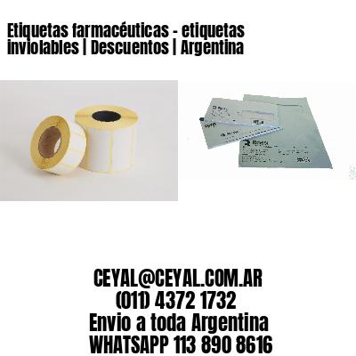 Etiquetas farmacéuticas - etiquetas inviolables   Descuentos   Argentina