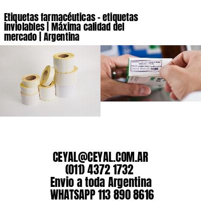 Etiquetas farmacéuticas - etiquetas inviolables   Máxima calidad del mercado   Argentina