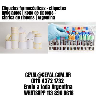 Etiquetas farmacéuticas - etiquetas inviolables | Rollo de ribbons - fábrica de ribbons | Argentina