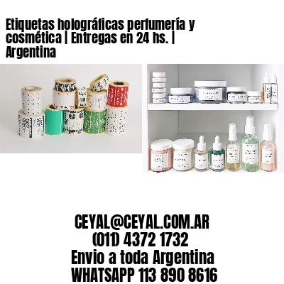 Etiquetas holográficas perfumería y cosmética   Entregas en 24 hs.   Argentina