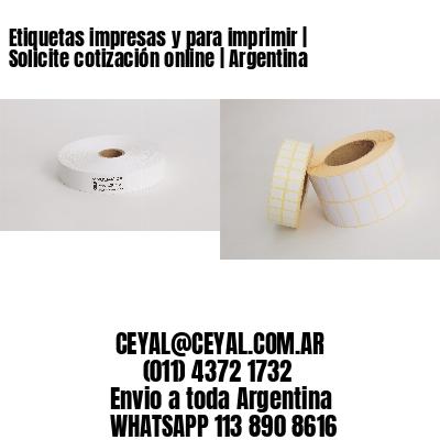 Etiquetas impresas y para imprimir   Solicite cotización online   Argentina