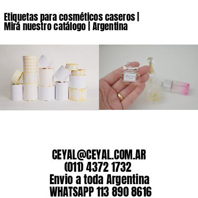 Etiquetas para cosméticos caseros   Mirá nuestro catálogo   Argentina