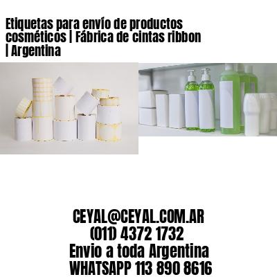 Etiquetas para envío de productos cosméticos | Fábrica de cintas ribbon | Argentina