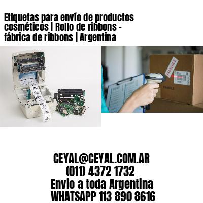 Etiquetas para envío de productos cosméticos | Rollo de ribbons - fábrica de ribbons | Argentina