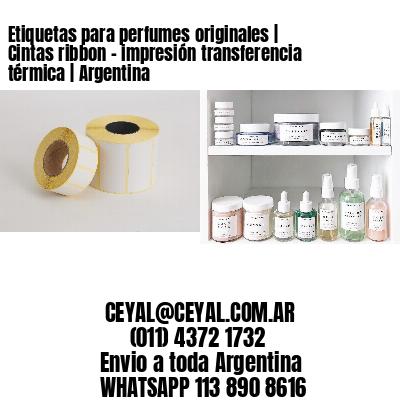 Etiquetas para perfumes originales   Cintas ribbon - impresión transferencia térmica   Argentina