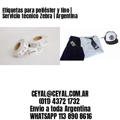 Etiquetas para poliéster y lino | Servicio tecnico Zebra | Argentina