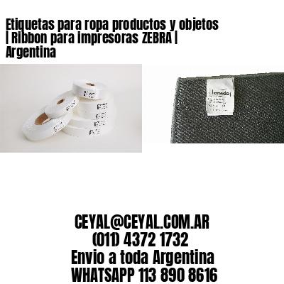 Etiquetas para ropa productos y objetos   Ribbon para impresoras ZEBRA   Argentina