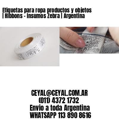 Etiquetas para ropa productos y objetos   Ribbons - insumos Zebra   Argentina