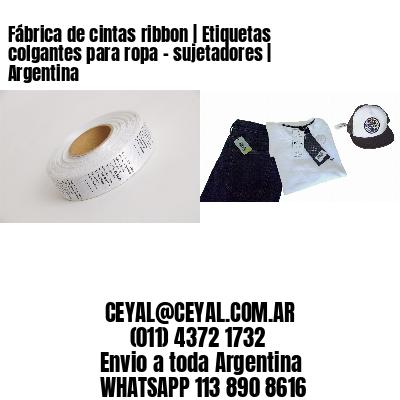 Fábrica de cintas ribbon   Etiquetas colgantes para ropa - sujetadores   Argentina