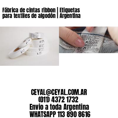 Fábrica de cintas ribbon   Etiquetas para textiles de algodón   Argentina