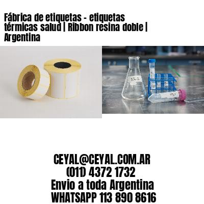 Fábrica de etiquetas - etiquetas térmicas salud | Ribbon resina doble | Argentina