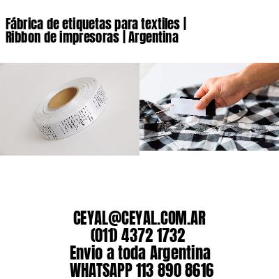 Fábrica de etiquetas para textiles   Ribbon de impresoras   Argentina