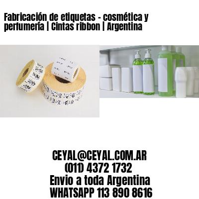 Fabricación de etiquetas - cosmética y perfumería | Cintas ribbon | Argentina