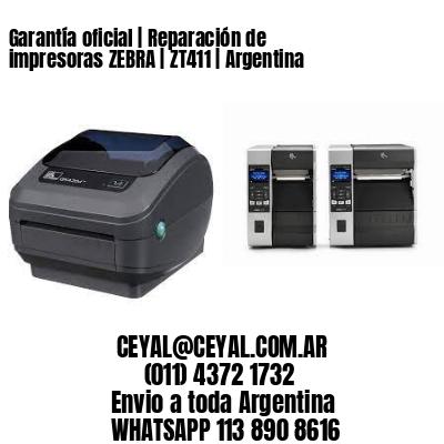 Garantía oficial   Reparación de impresoras ZEBRA   ZT411   Argentina