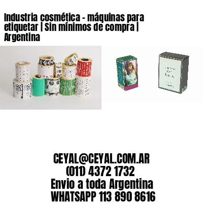 Industria cosmética - máquinas para etiquetar   Sin mínimos de compra   Argentina