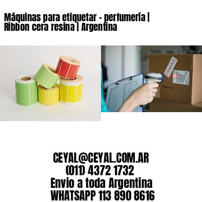 Máquinas para etiquetar - perfumería | Ribbon cera resina | Argentina