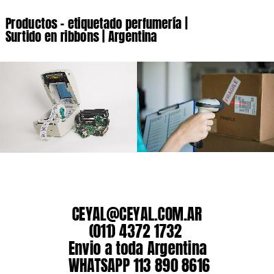 Productos - etiquetado perfumería   Surtido en ribbons   Argentina