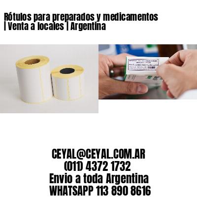 Rótulos para preparados y medicamentos   Venta a locales   Argentina