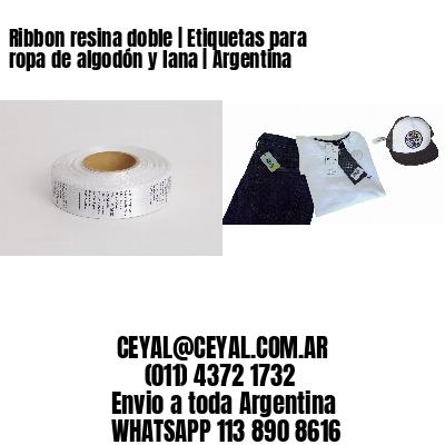 Ribbon resina doble   Etiquetas para ropa de algodón y lana   Argentina