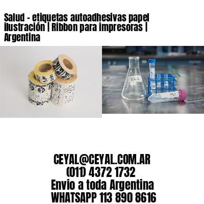 Salud - etiquetas autoadhesivas papel ilustración | Ribbon para impresoras | Argentina