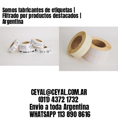 Somos fabricantes de etiquetas | Filtrado por productos destacados | Argentina