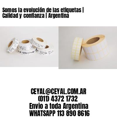 Somos la evolución de las etiquetas | Calidad y confianza | Argentina