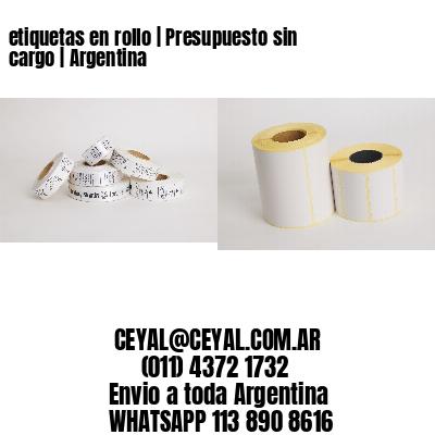 etiquetas en rollo   Presupuesto sin cargo   Argentina