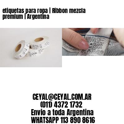 etiquetas para ropa   Ribbon mezcla premium   Argentina